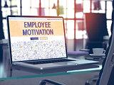 Employee Motivation Concept on Laptop Screen.