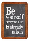 Be yourself reminder blackboard sign
