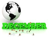 DECEMBER- bright color letters, black and white Earth