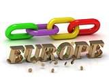 EUROPE- inscription of bright letters and color chain