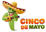 Cinco de Mayo. Mexican cactus in sombrero playing guitar. Greeting card template