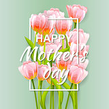 Happy Mothers Typographical Background