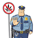 Cop warned. Cannabis prohibition - sign.