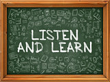 Listen And Learn - Hand Drawn on Green Chalkboard.