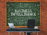 Hand Drawn Business Intelligence on Office Chalkboard.