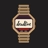 Deadline sign on the smart watches