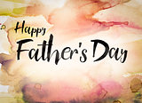 Happy Father's Day Concept Watercolor Theme