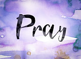Pray Concept Watercolor Theme