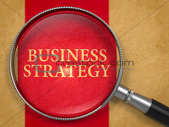 Business Strategy through Magnifying Glass.