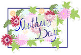 Happy Mothers Typographical Background With colorful Flowers. EPS10 vector illustration.