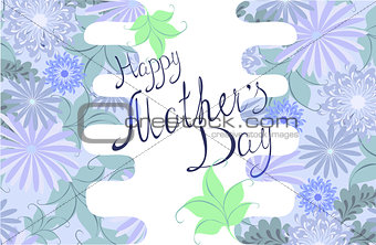 "Greeting card ""Happy mother's day"". EPS10 vector illustration."