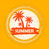 summer with palms sign, orange round drawn label