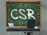 CSR Concept. Doodle Icons on Chalkboard.