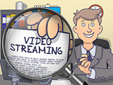Video Streaming through Magnifying Glass. Doodle Style.