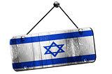 israel flag, 3D rendering, vintage grunge hanging sign