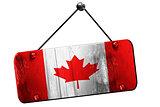 Canada flag, 3D rendering, vintage grunge hanging sign