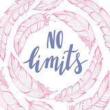No limits.Vector handdrawn phrase with boho design elements