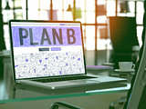 Plan B Concept on Laptop Screen.
