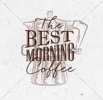 Poster best morning coffee brown