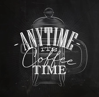 Poster any time its coffee time