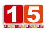 Fifteen 15 Years Anniversary Label Sign for your Date. Vector Il