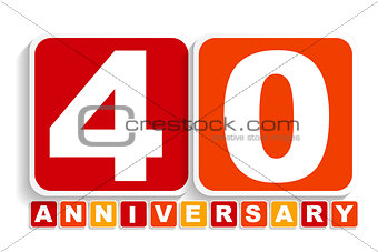 Forty 40 Years Anniversary Label Sign for your Date. Vector Illu