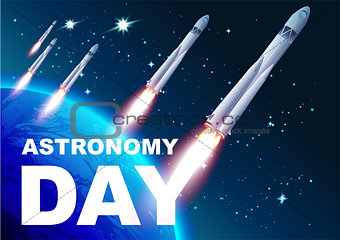 Astronomy day. Rocket space. Text for greeting card