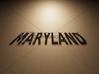 3D Rendering of a Shadow Text that reads Maryland