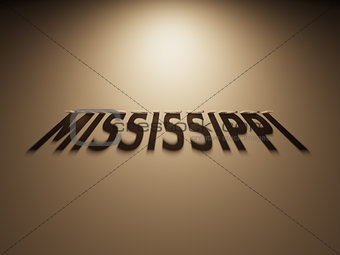 3D Rendering of a Shadow Text that reads Mississippi