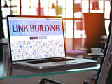 Link Building - Concept on Laptop Screen.