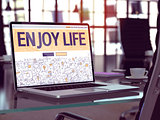 Enjoy Life Concept on Laptop Screen.