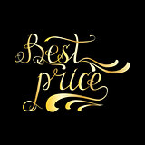 "Gold quote ""Best price"" on black background"
