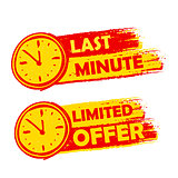 last minute and limited offer with clock signs, yellow and red d