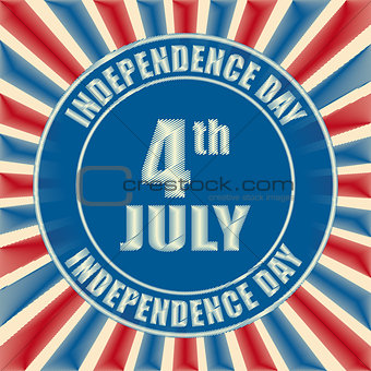 4th of July - American Independence Day - retro badge
