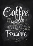 Poster coffee makes possible