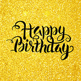 Happy Birthday Vector Lettering over Gold Glitter