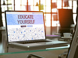 Educate Yourself - Concept on Laptop Screen.