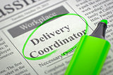 Delivery Coordinator Join Our Team.