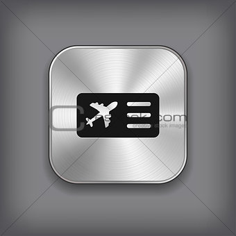 Airplane ticket icon - vector metal app button