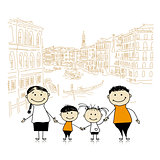 Happy family traveling in Venice. Sketch for your design