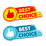 best choice and thumb up signs, yellow, red and blue drawn label