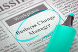 Business Change Manager Join Our Team.