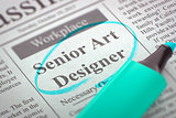 Job Opening Senior Art Designer.