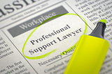 Professional Support Lawyer Join Our Team.