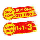 only now, buy one get two, 1 plus 1 is 3, drawn labels