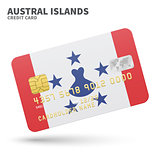 Credit card with Austral Islands flag background for bank, presentations and business. Isolated on white