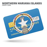 Credit card with Northern Mariana Islands flag background for bank, presentations and business. Isolated on white