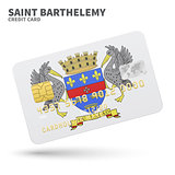 Credit card with Saint Barthelemy flag background for bank, presentations and business. Isolated on white