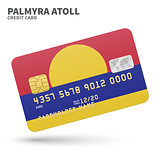Credit card with Palmyra Atoll flag background for bank, presentations and business. Isolated on white