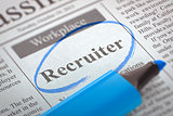 Recruiter Wanted. Newspaper with the Small Ads.